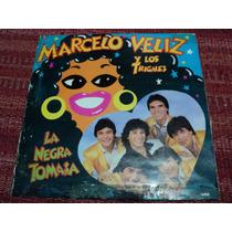 Disco De Marcelo Veliz Y Los Trigales - La Negra Tomasa