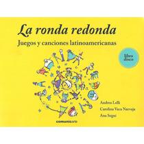 La Ronda Redonda - Libro + Cd Original