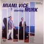 Vinilo Triple Murk - Miami Vice Starring Murk - Miami Vice