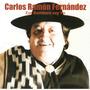 Carlos Ramon Fernandez Ese Bombero Soy Yo Cd 2015