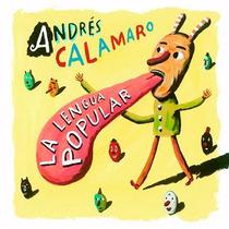 Andrés Calamaro. La Lengua Popular. Cd