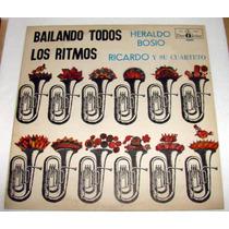 Heraldo Bosio Ricardo +cuarteto Bailando Todos Los Ritmos Lp