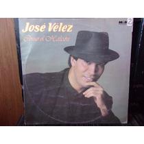 Vinilo Jose Velez Como El Halcon - Musica Romantica