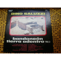 Dino Saluzzi - Bandoneon Tierra Adentro Vol 2 - Lp De Vinilo