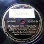Tropilla Huachi Pampa 78rpm Folk Victor 39324 Puentecito Rio