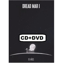 Cd + Dvd Dread Mar-i / 10 Años / Envios Por Oca - Disponible