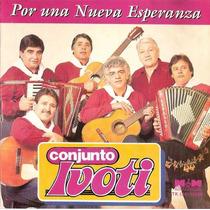 Conjunto Ivoti - Por Una Nueva Esperanza.! Cd Cumbia 1994