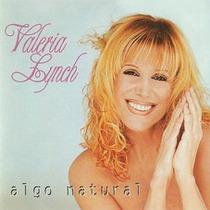 Valeria Lynch - Algo Natural - Cd