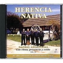 Danzas Argentinas Vol. 10 - Conjunto Herencia Nativa - Cd