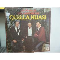 Los Cantores De Quilla Huasi 30 Años Vinilo Argentino