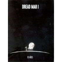 Dread Mar I - 10 Anos ( Cd + Dvd ) Ya Disponible