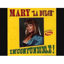 Mary La Dulce Inconfundible Cd