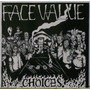 Face Value - Choices (cd) (usa)