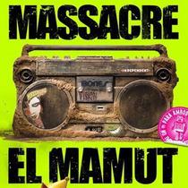 Massacre - El Mamut