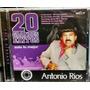 Antonio Rios 20 Grandes Éxitos Cd Nuevo Sellado Oca.mp Me