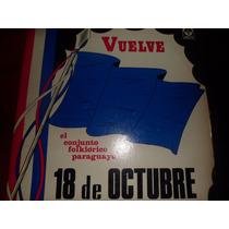 Vinilo Folklore Paraguayo 18 De Octubre Muy Bueno