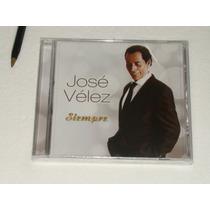 Jose Velez Siempre Cd Nuevo Sellado