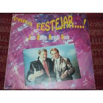 Disco Vinilo Juan Ramon & Heraldo Bosio Para Festejar ,nuevo