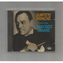Quinteto Pirincho Dirección Francisco Canaro Cd