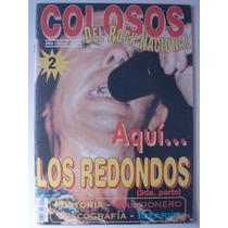 Revista Colosos Del Rock Nacional Nº2 Los Redondos, 2ª Parte