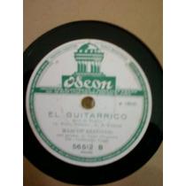 Marcos Redondo, El Guitarrico Y Alma De Dios. Disco De Pasta