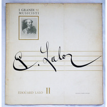 Lp: I Grandi Musicisti N°92: Edouard Lalo 2