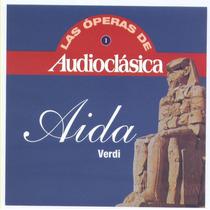 Verdi - Las Operas De Audioclasica Aida Cds. Original