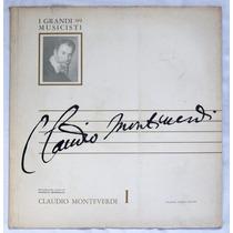 Lp: I Grandi Musicisti N°99: Monteverdi 1