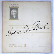 Lp: I Grandi Musicisti N°103: Bach 2