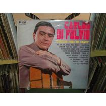Carlos Di Fulvio Cancion Para Mi Canto Vinilo Argentino