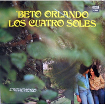 Beto Orlando - Los Cuatro Soles - Lp Vinilo