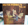Vinilo Lp (muy Bueno) Musica Poderosa - Vol 10