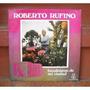 Roberto Rufino - Bandoneon De Mi Ciudad Autografiado Por