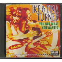 Ike & Tina Turner - You Got What You Wanted