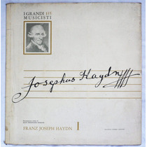 Lp: I Grandi Musicisti N°135: Haydn 1