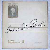 Lp: I Grandi Musicisti N°149: Bach 2