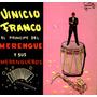 Vinicio Franco El Principe Del Merengue Vinilo Long Pla