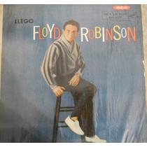 Vinilo - Llegó Floyd Robinson