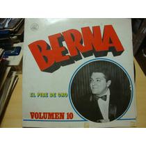 Vinilo Berna El Pibe De Oro Volumen 10