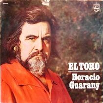 Horacio Guarany - El Toro - Lp Año 1972 - Folklore