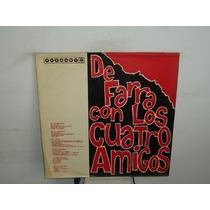 De Farra Con Los Cuatro Amigos Vinilo Argentino