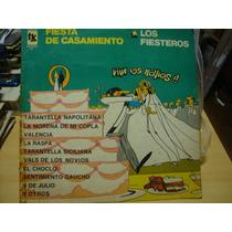 Manoenpez Vinilo Los Fiesteros Fiesta De Casamiento