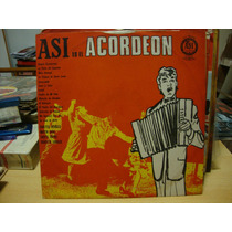 Long Play Disco Vinilo Asi Es El Acordeon