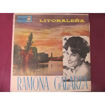 El Arcon Lp Vinilo Ramona Galarza - Litoraleña