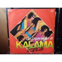Vinilo Los Enganchados De Kalama Tropical