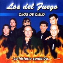 Los Del Fuego Ojos De Cielo
