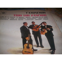 Trio Los Panchos Caminemos Lp De Vinilo-en Liniers Spialo