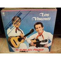 Disco Vinilo Los Visconti - El Alma Del Pueblo Lp Nuevo