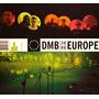 Dave Matthews Band - Dmb Europe 2009+show Vicente López 2013