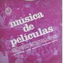 Musica De Peliculas - Malvicino / Bonetti / Davis